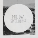 Milow, Silver Linings (cover)